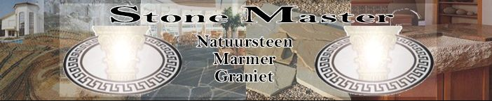 Stone Master B.V. – Mermerci – Granit – marmer – graniet – Natuursteen – Beverwijk